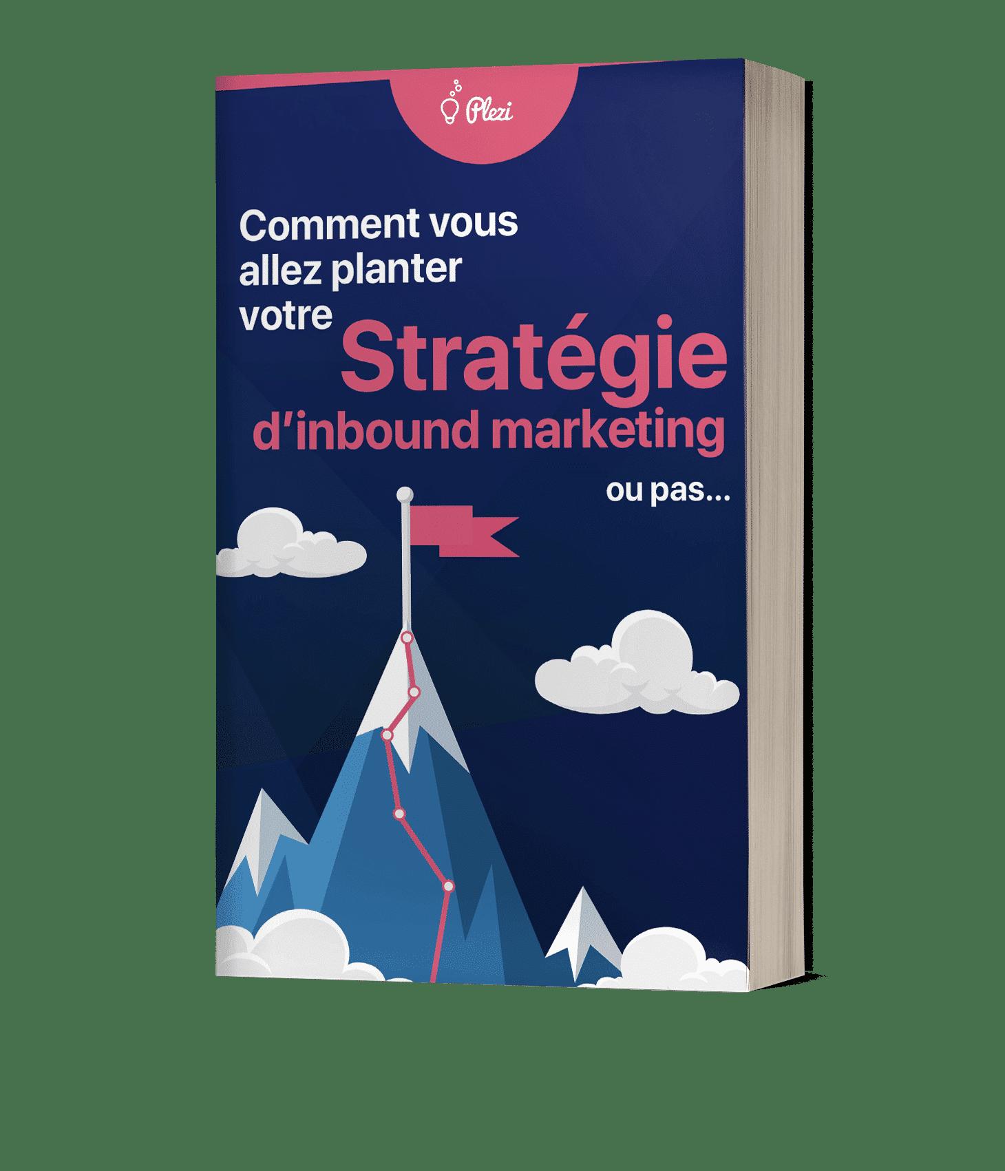 livre blanc : comment planter sa stratégie d'inbound marketing, ou pas