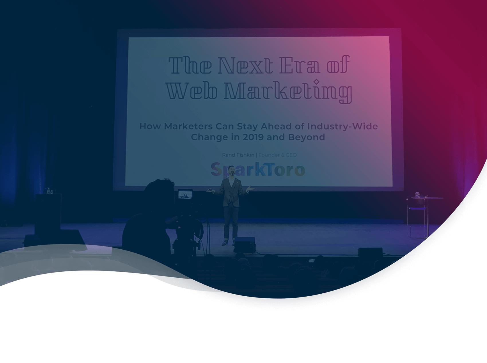 Les 10 conseils de Rand Fishkin aux PME B2B pour réussir sur le web en 2019