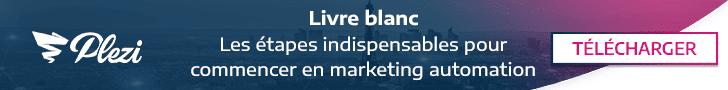 Télécharger notre livre blanc sur les étapes d'un projet de marketing automation B2B