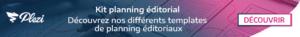 Télécharger nos modèles de planning éditorial