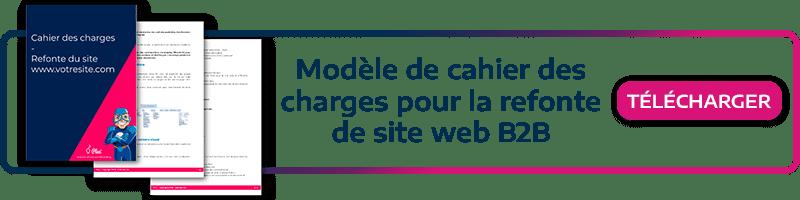 Téléchargez notre kit marketing! Modèle de cahier des charges pour la refonte de site web B2B