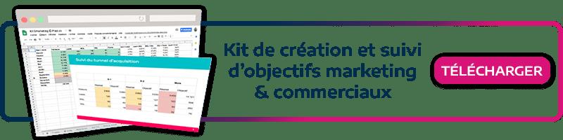 Téléchargez notre kit marketing! Créez et suivez vos objectifs commerciaux