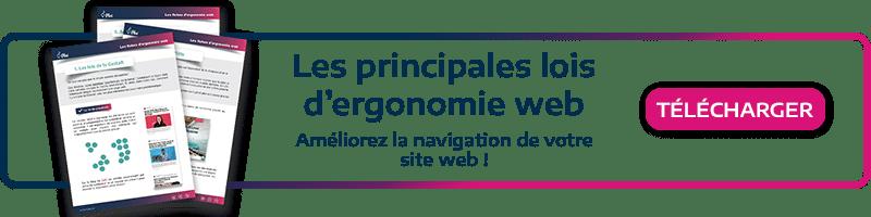 Téléchargez notre kit marketing! Apprenez les principales lois d'ergonomie web pour améliorer la navigation de votre site web