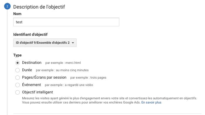Etape 2 de création d'un objectif dans Google Analytics
