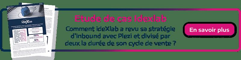 call to action permettant de télécharger l'étude de cas de ideXlab client Plezi