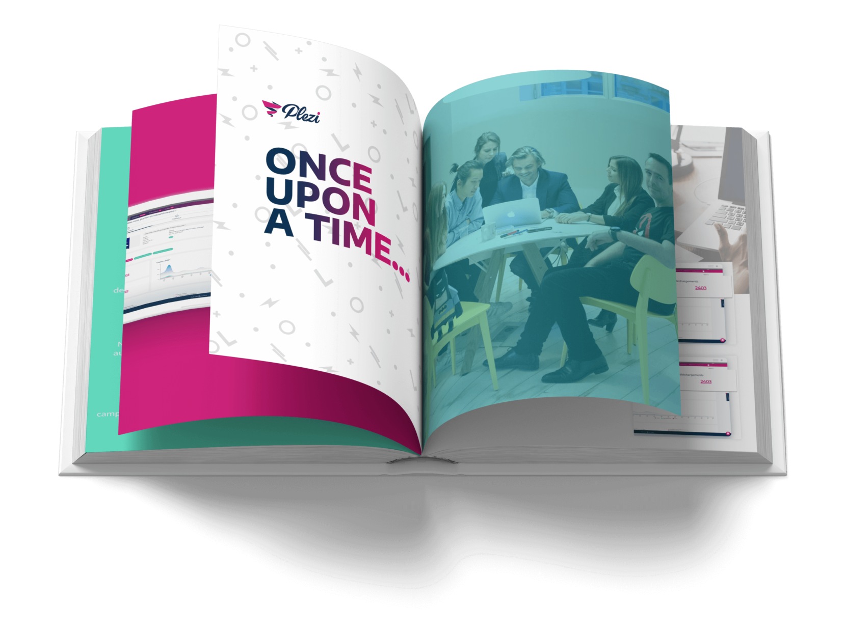 """book """"once upon a time"""" to show the story of Plezi"""