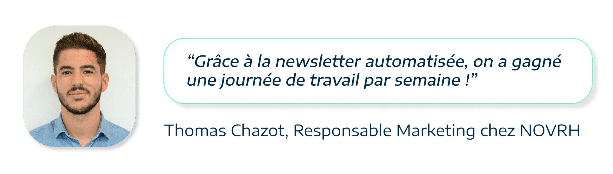 témoignage de Thomas Chazot, responsable marketing chez NOVRH, sur la newsletter Plezi