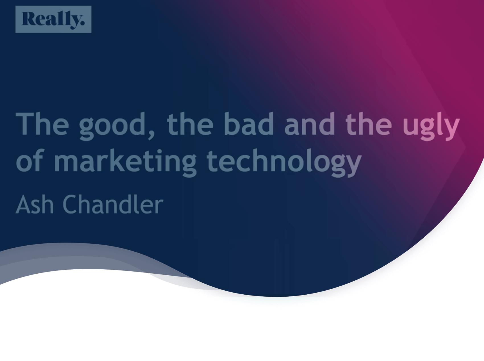 Le bon, la brute et le truand du marketing automation: les conseils d'Ash Chandler pour bien choisir votre boîte à outils du marketeur!