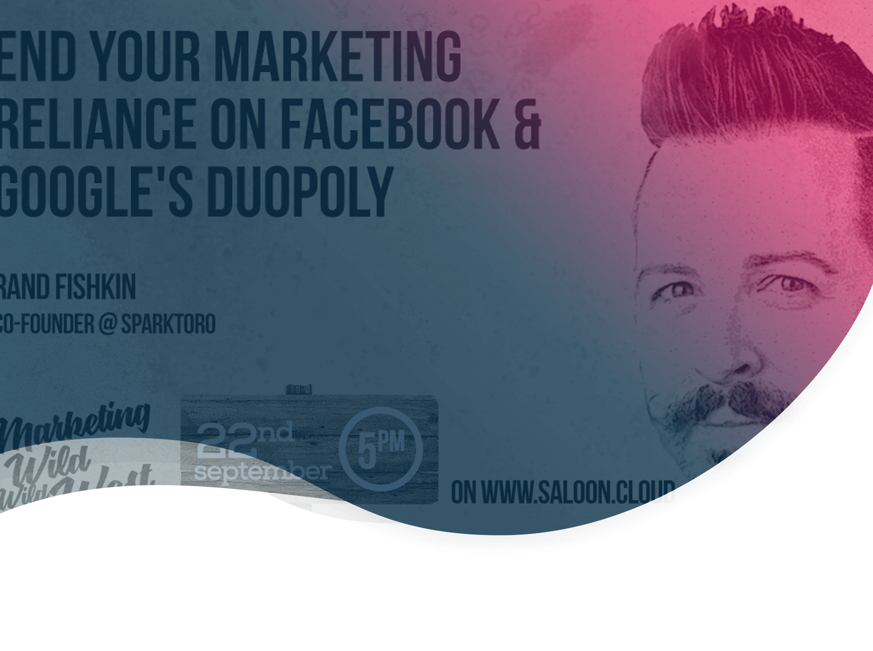 Rand Fishkin's advice on how to end your marketing reliance on Facebook & Google's duopoly